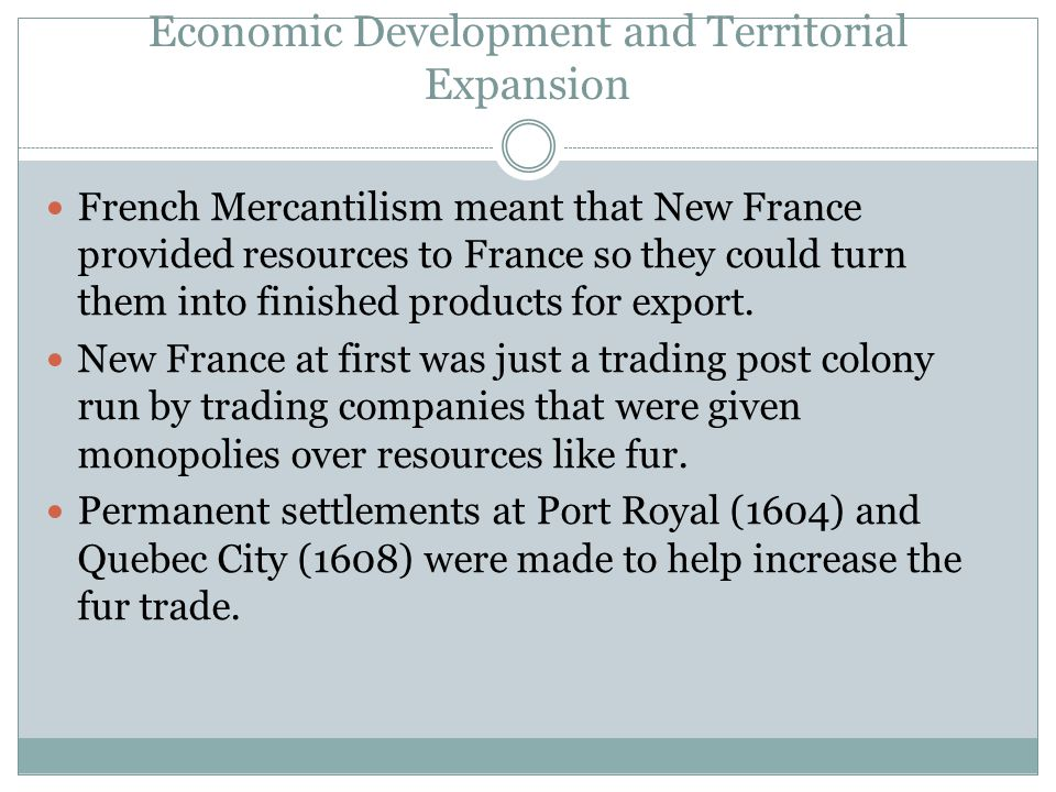 Economic Development and Territorial Expansion