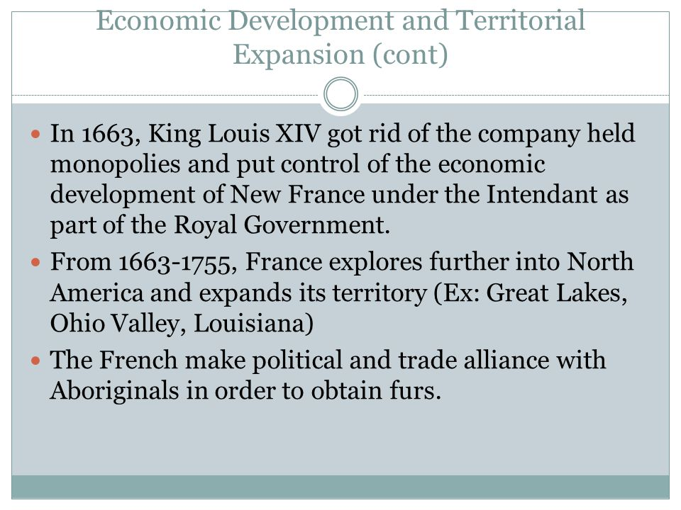 Economic Development and Territorial Expansion (cont)