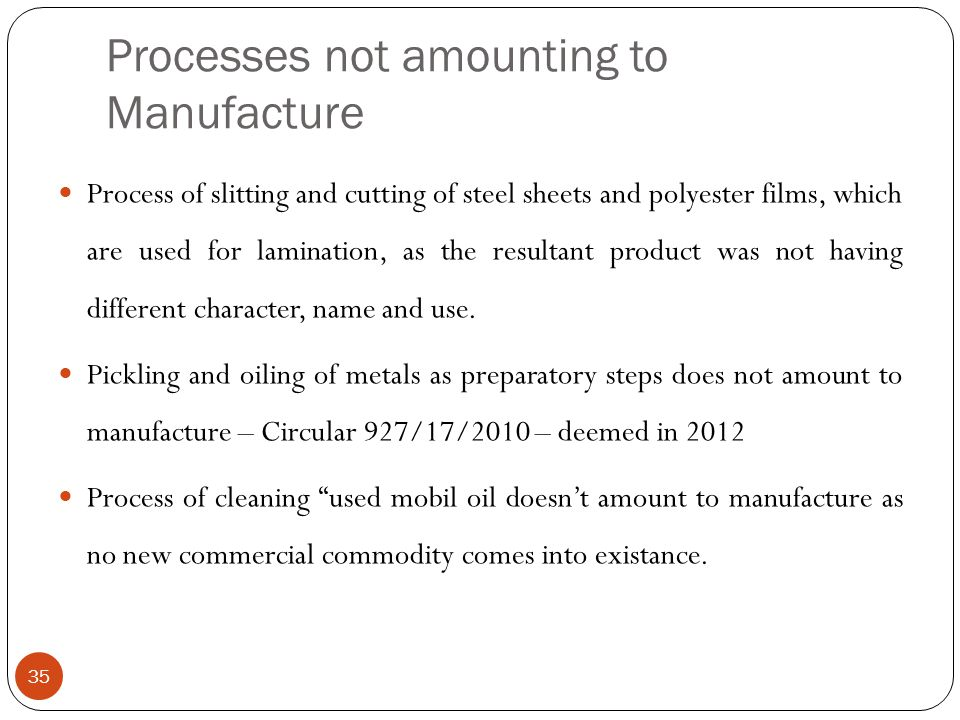 Processes not amounting to Manufacture