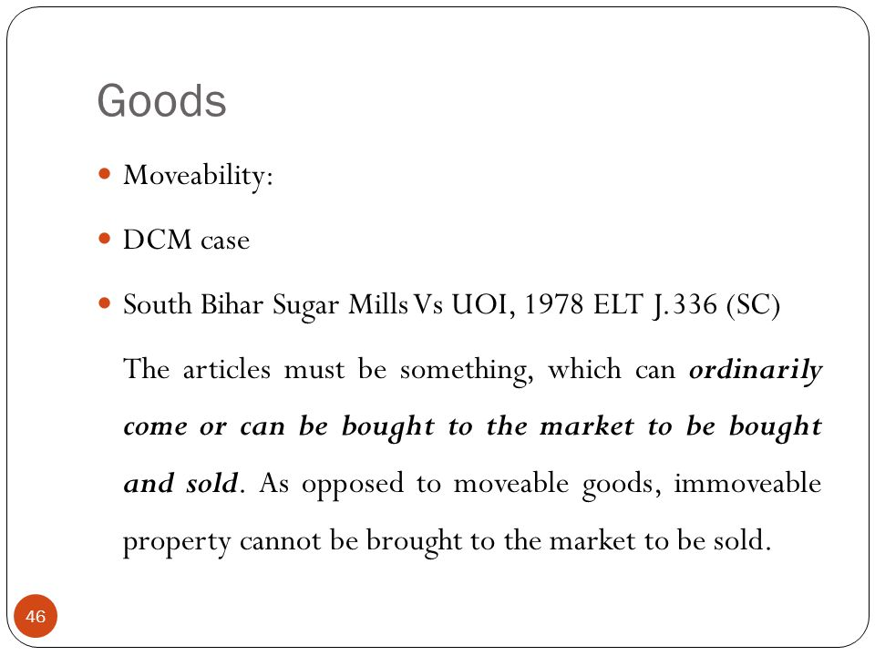 Goods Moveability: DCM case
