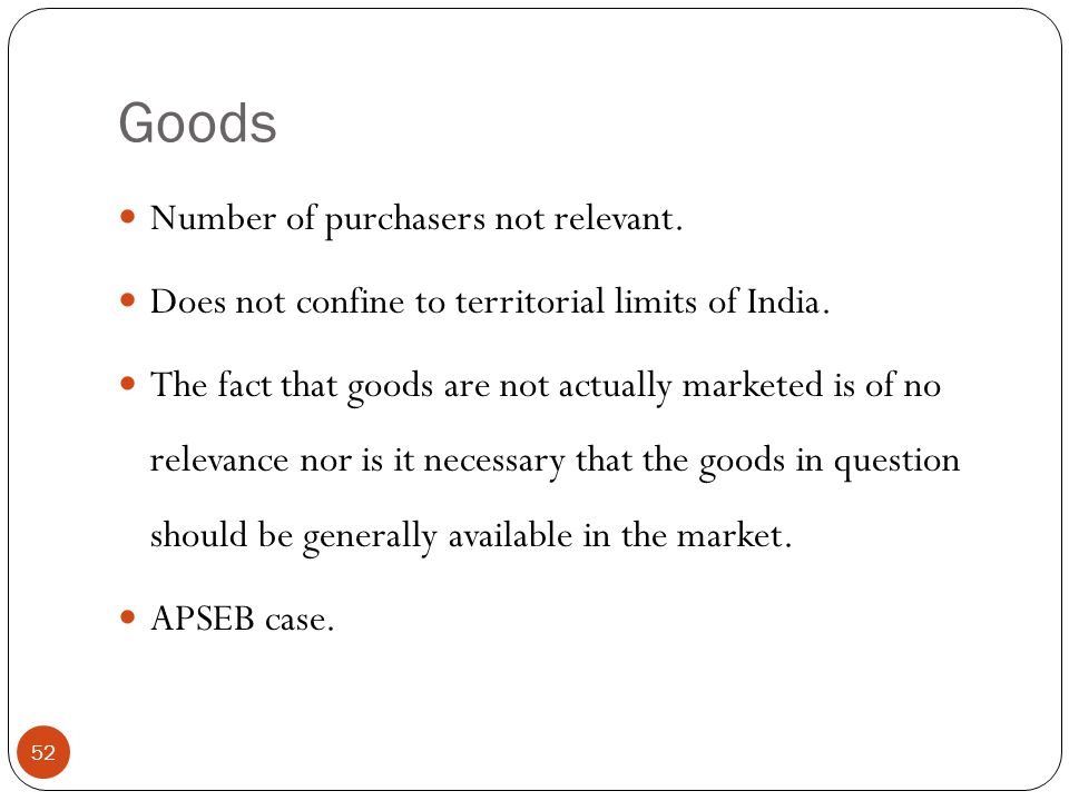 Goods Number of purchasers not relevant.