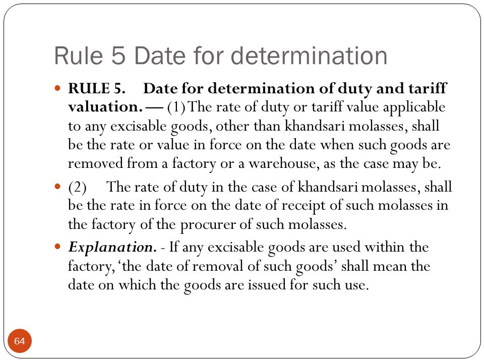 Rule 5 Date for determination