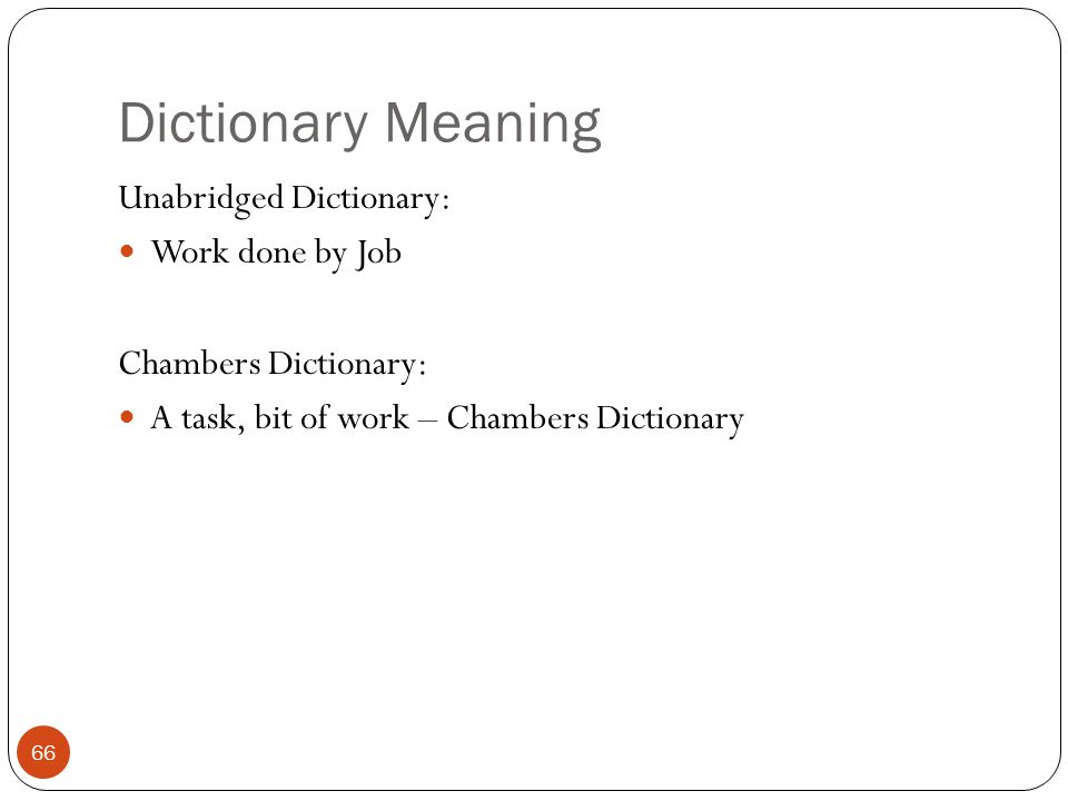Dictionary Meaning Unabridged Dictionary: Work done by Job