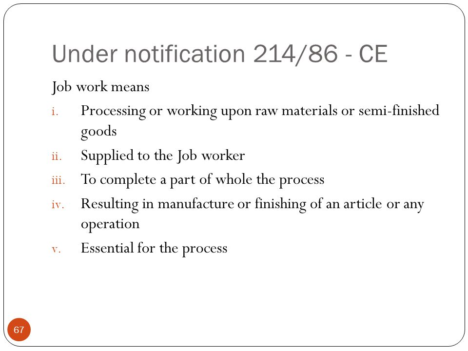 Under notification 214/86 - CE