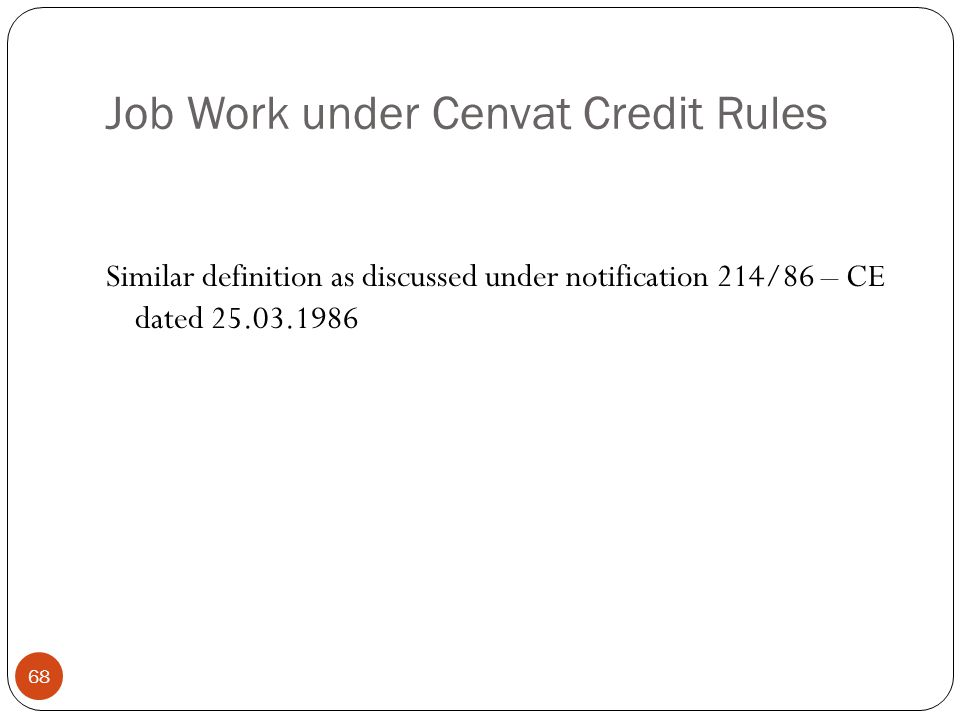 Job Work under Cenvat Credit Rules