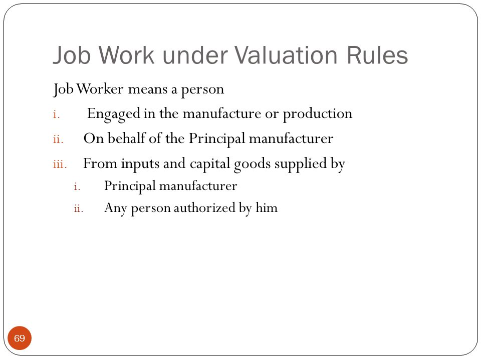 Job Work under Valuation Rules