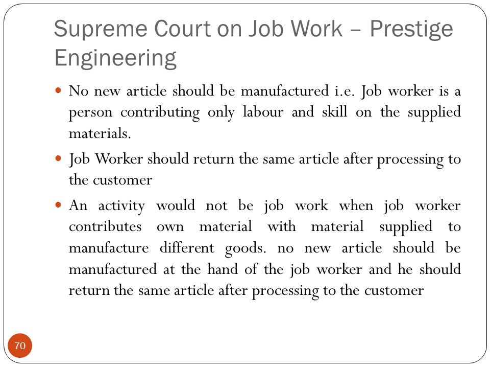 Supreme Court on Job Work – Prestige Engineering