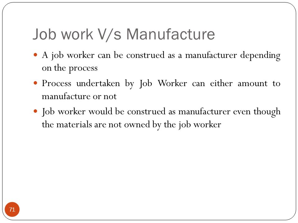 Job work V/s Manufacture