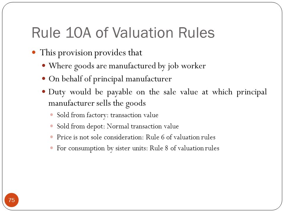 Rule 10A of Valuation Rules