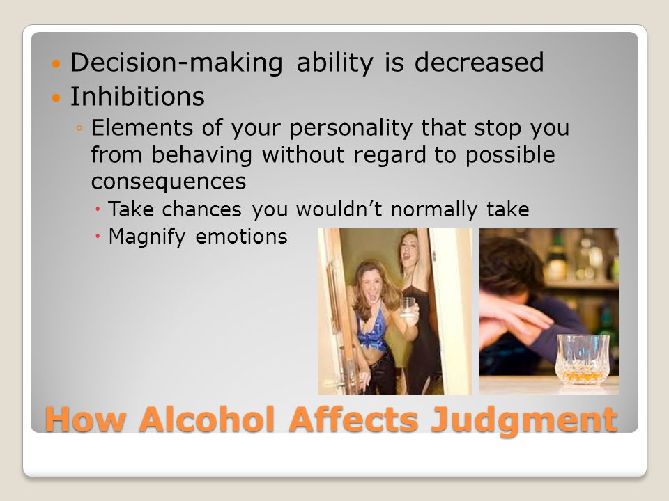 How Alcohol Affects Judgment