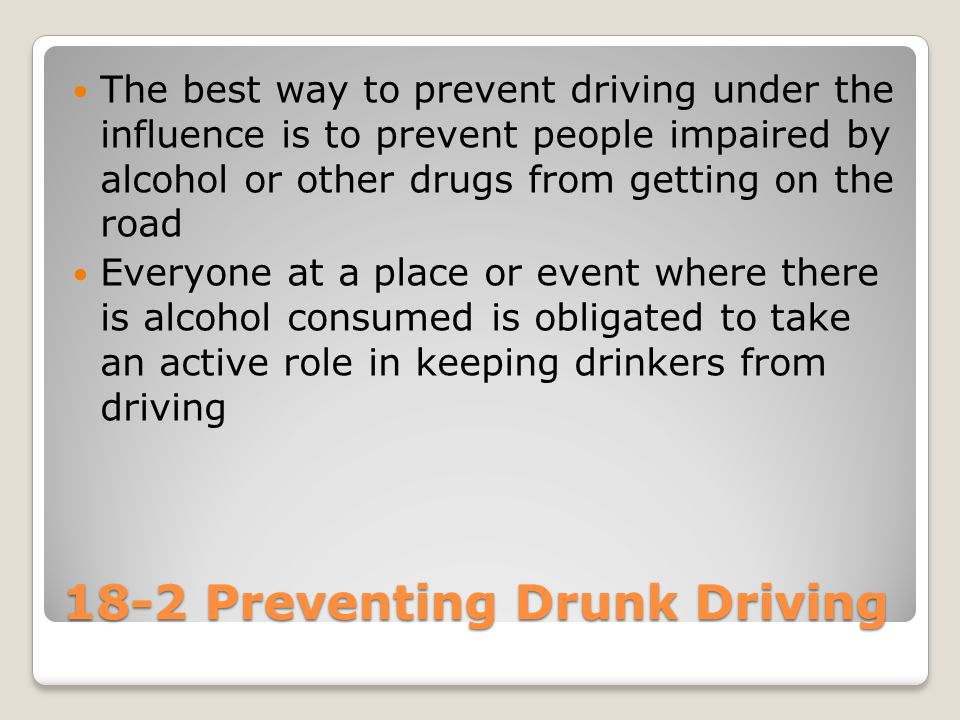 18-2 Preventing Drunk Driving