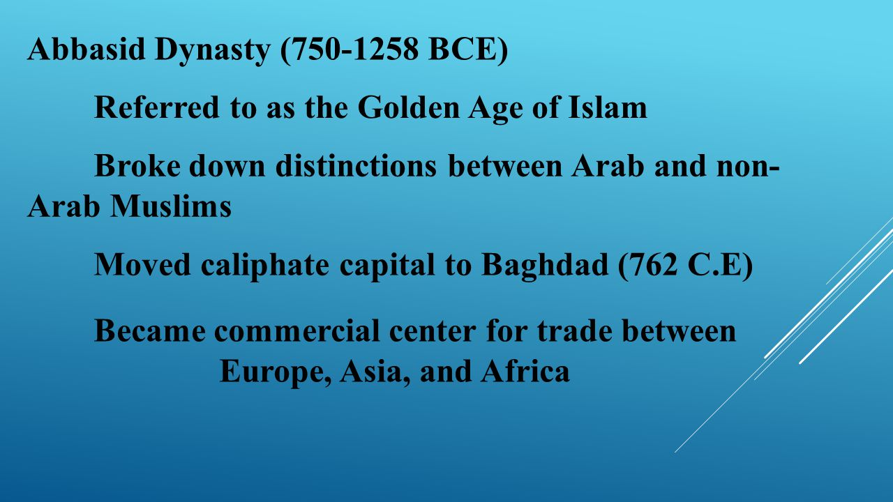 Abbasid Dynasty (750-1258 BCE)