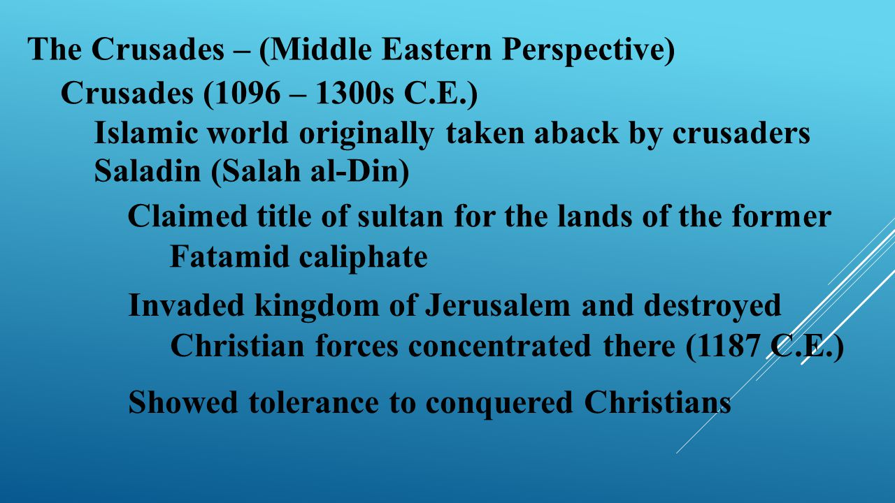 The Crusades – (Middle Eastern Perspective)