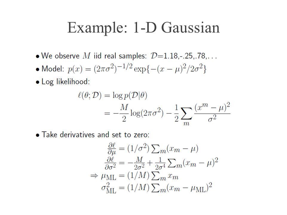Example: 1-D Gaussian