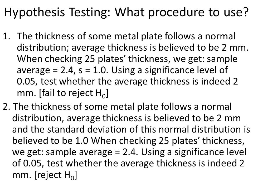 Hypothesis Testing: What procedure to use