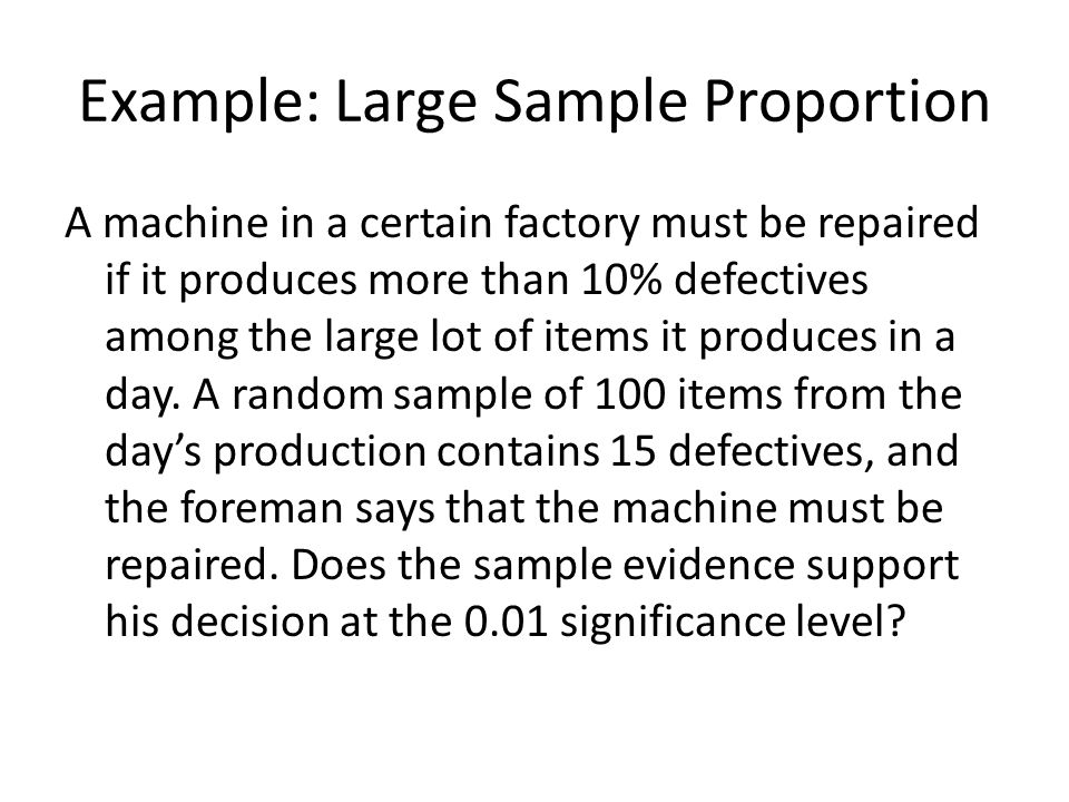 Example: Large Sample Proportion