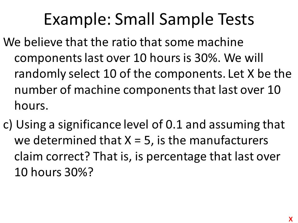 Example: Small Sample Tests