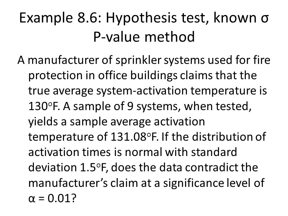 Example 8.6: Hypothesis test, known σ P-value method