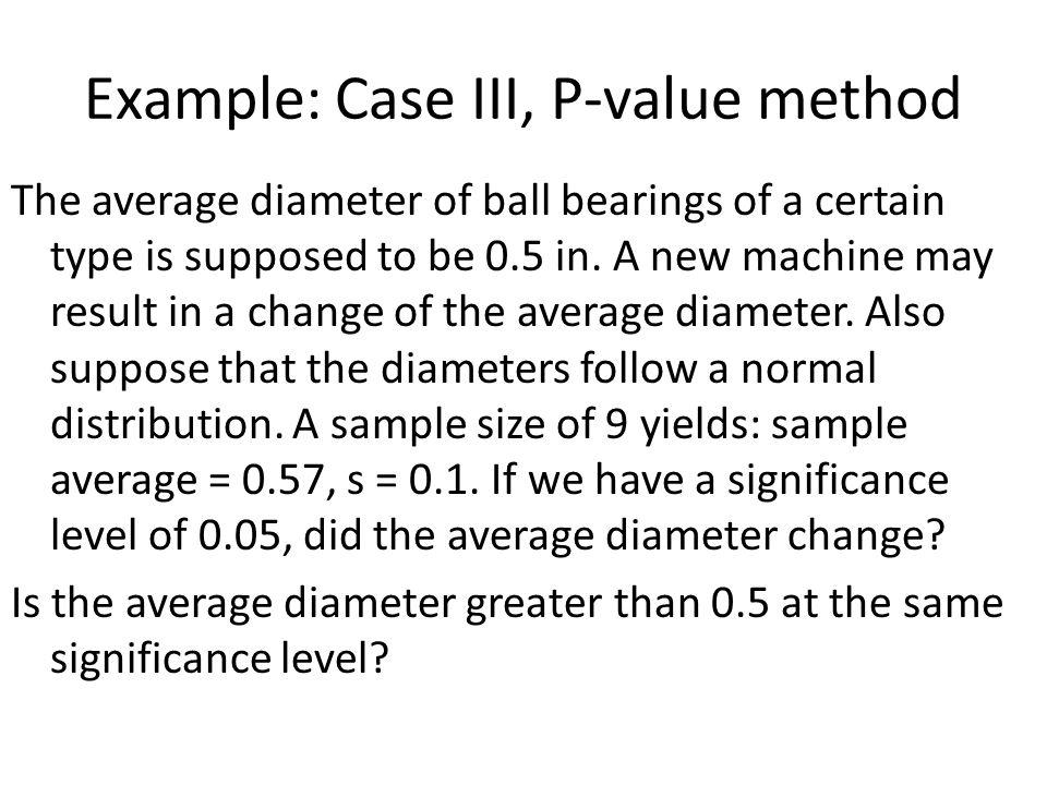 Example: Case III, P-value method