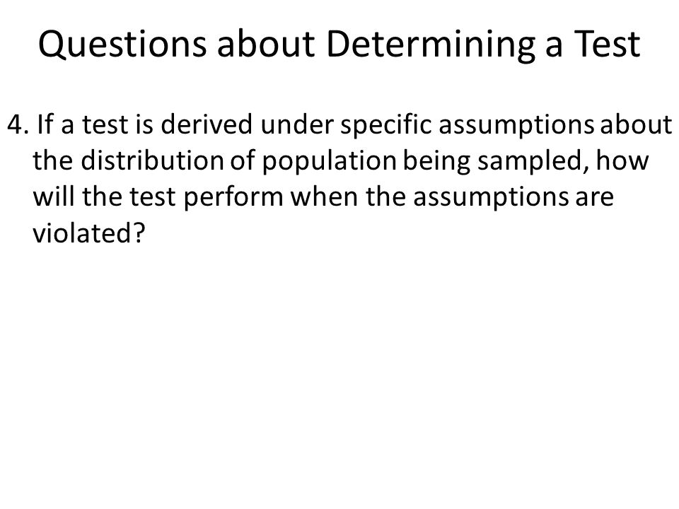 Questions about Determining a Test