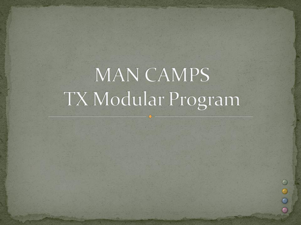 MAN CAMPS TX Modular Program