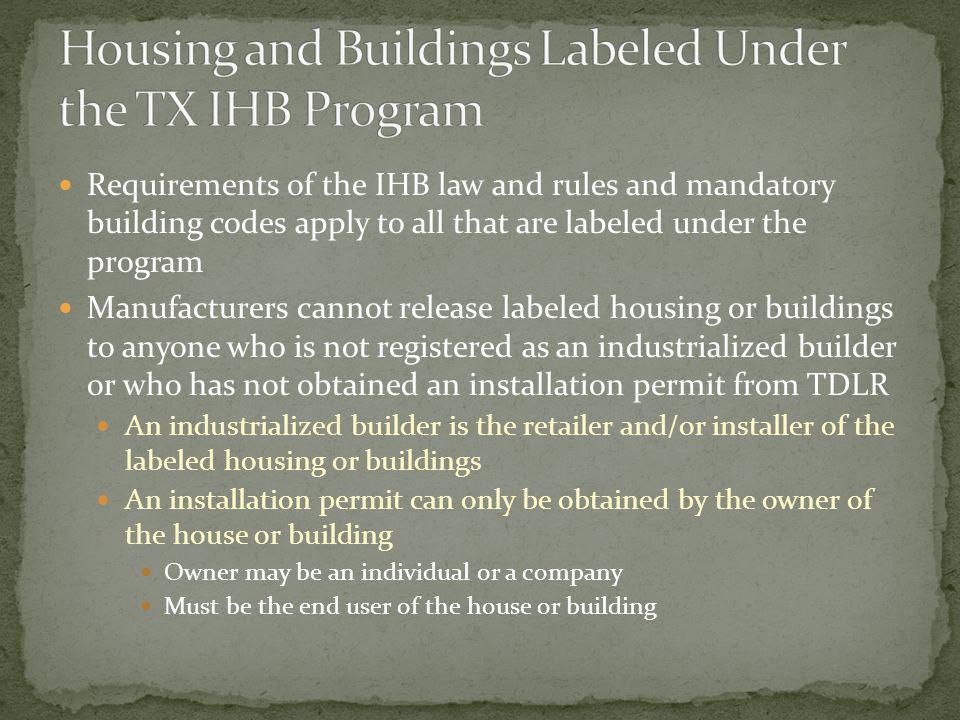 Housing and Buildings Labeled Under the TX IHB Program