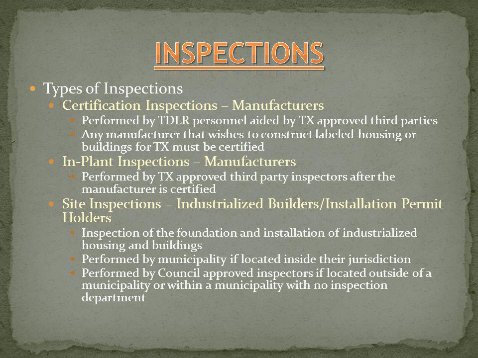 INSPECTIONS Types of Inspections