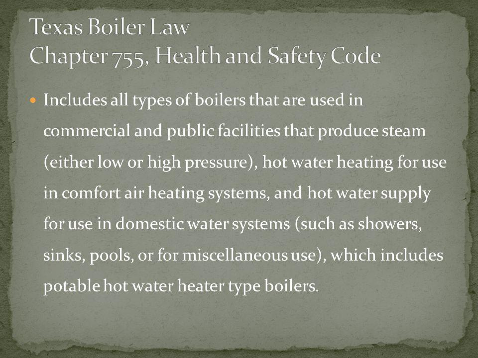 Texas Boiler Law Chapter 755, Health and Safety Code
