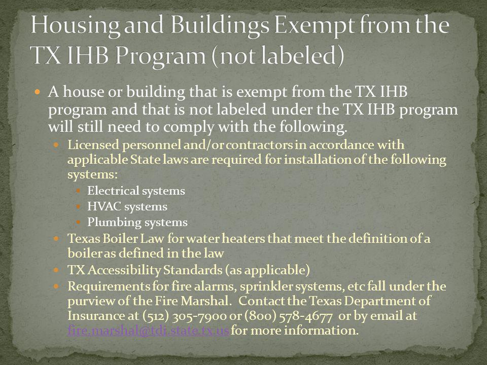 Housing and Buildings Exempt from the TX IHB Program (not labeled)