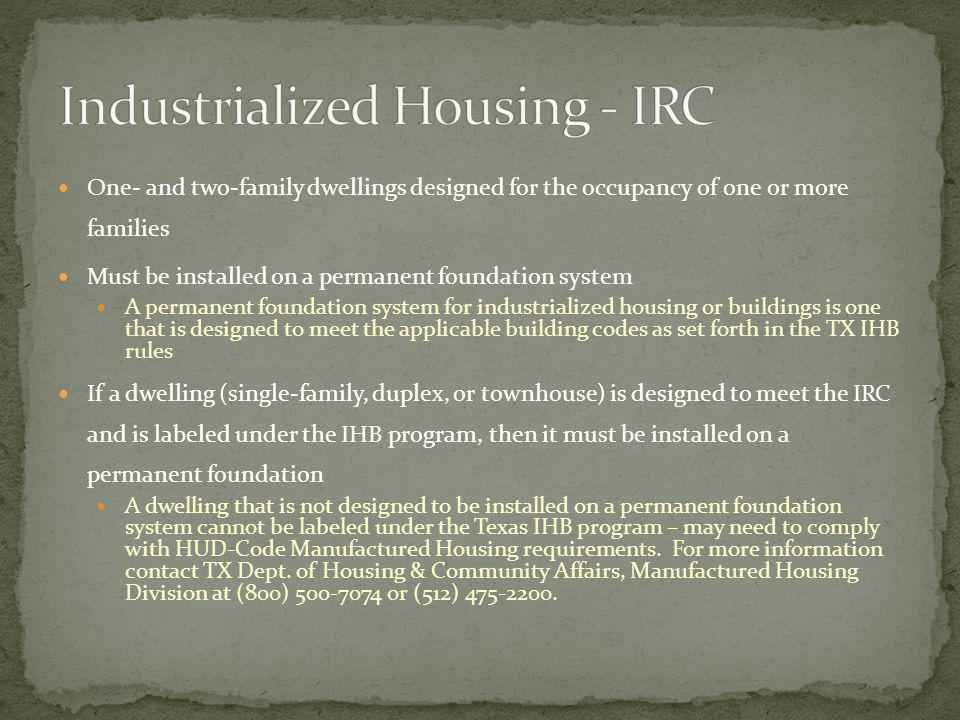 Industrialized Housing - IRC