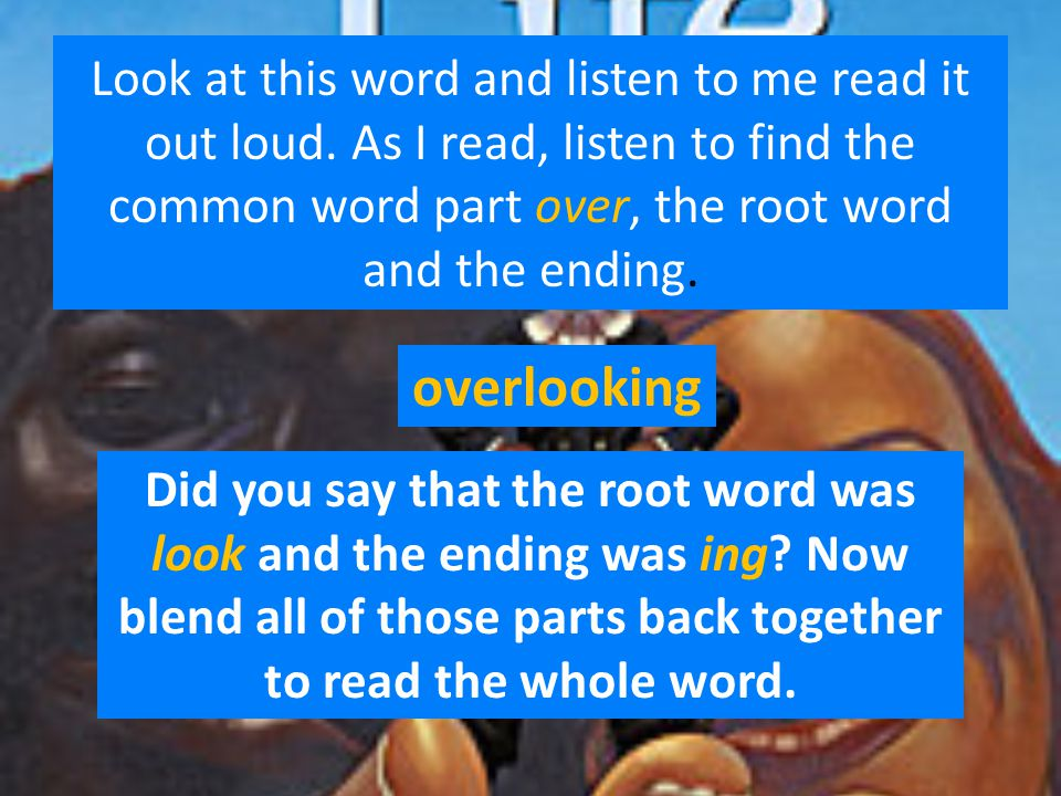 Look at this word and listen to me read it out loud