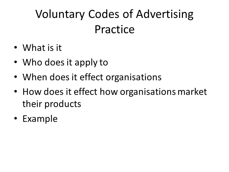 Voluntary Codes of Advertising Practice