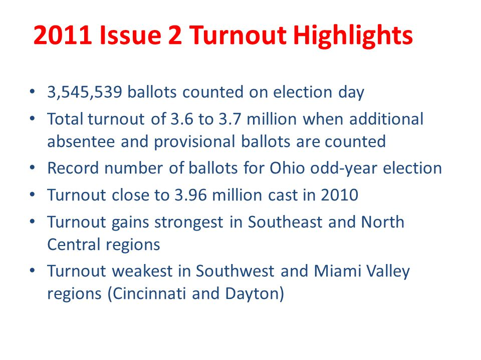 2011 Issue 2 Turnout Highlights