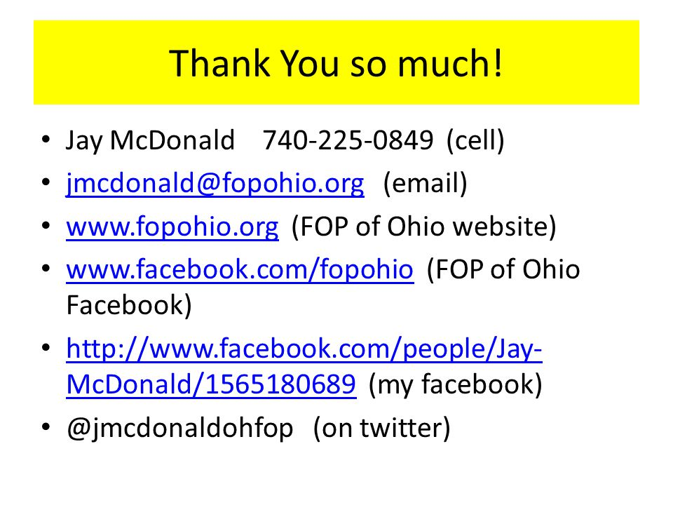 Thank You so much! Jay McDonald 740-225-0849 (cell)