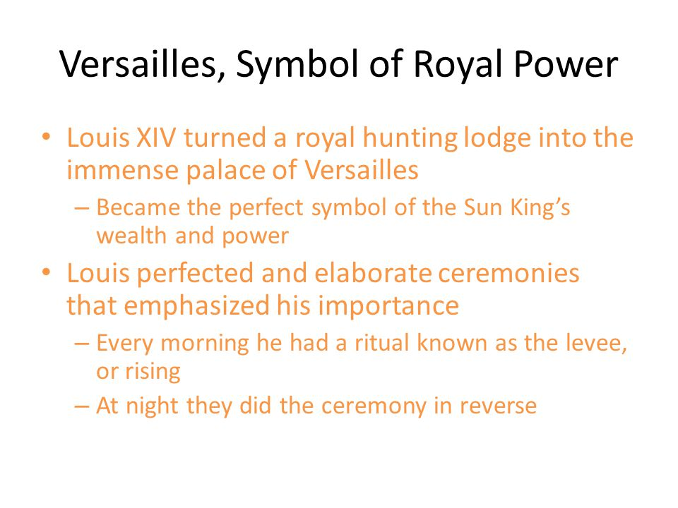 Versailles, Symbol of Royal Power