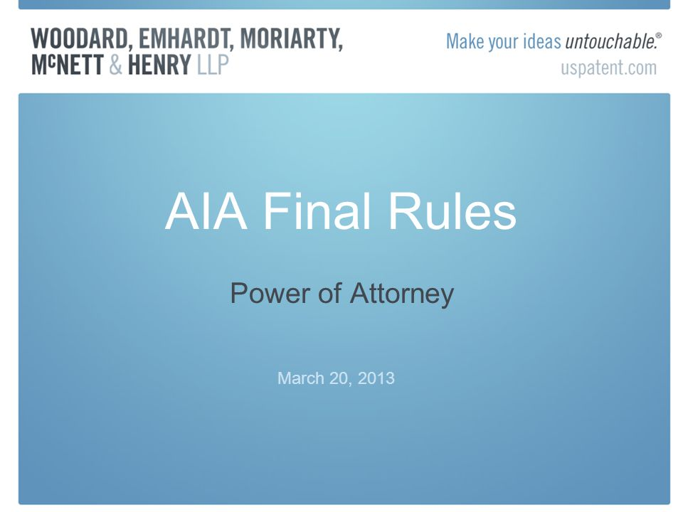 AIA Final Rules Power of Attorney March 20, 2013