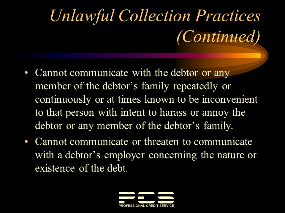 Unlawful Collection Practices (Continued)