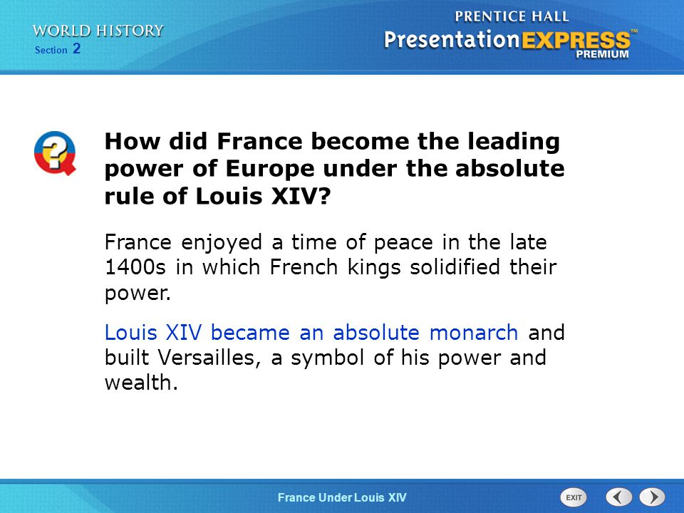 How did France become the leading power of Europe under the absolute rule of Louis XIV