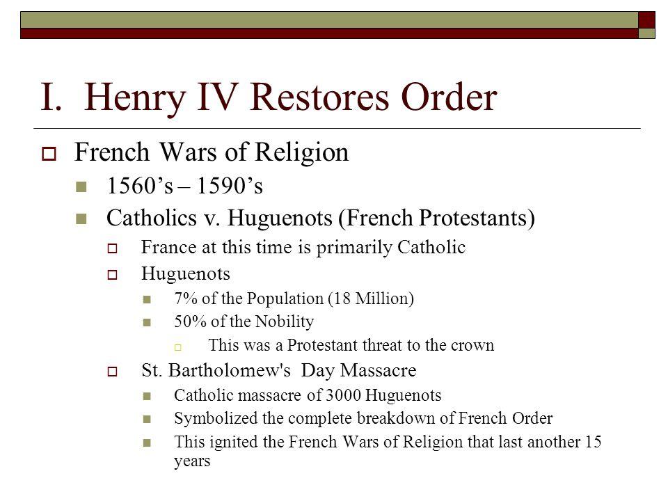 I. Henry IV Restores Order