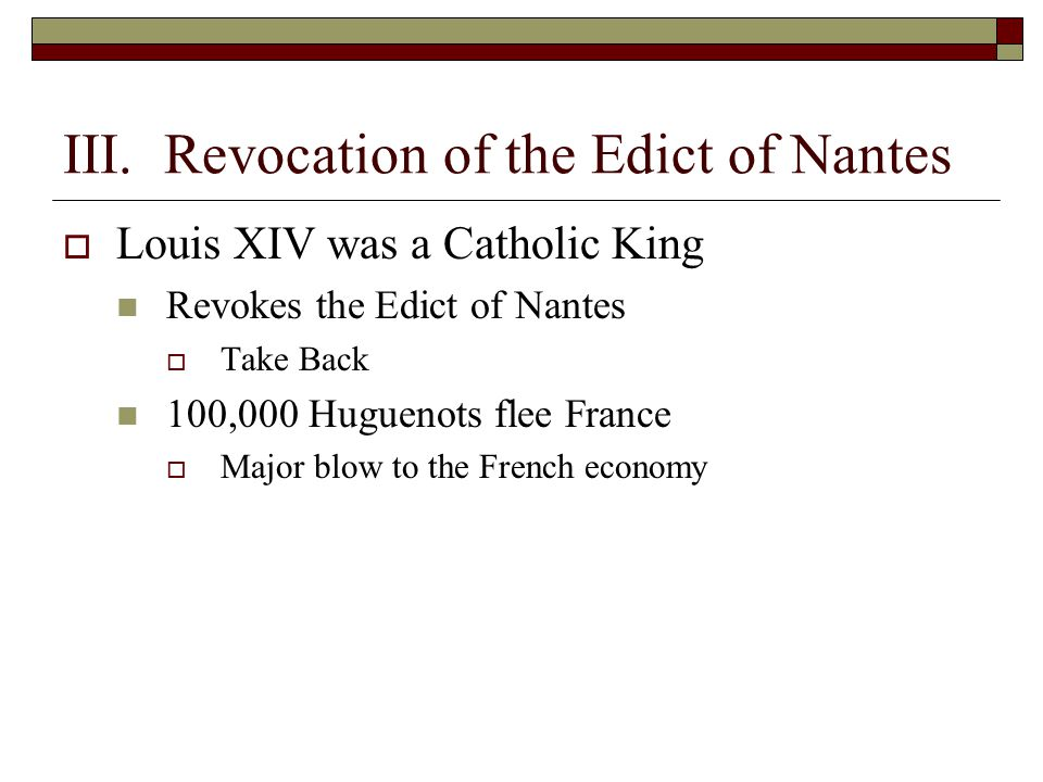 III. Revocation of the Edict of Nantes