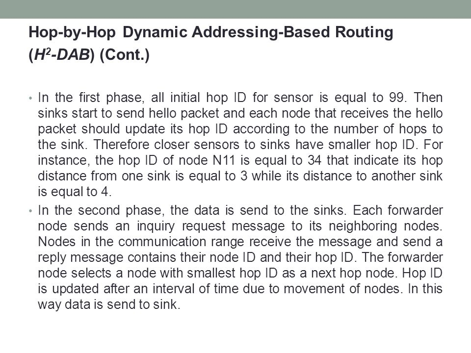 Hop-by-Hop Dynamic Addressing-Based Routing (H2-DAB) (Cont.)