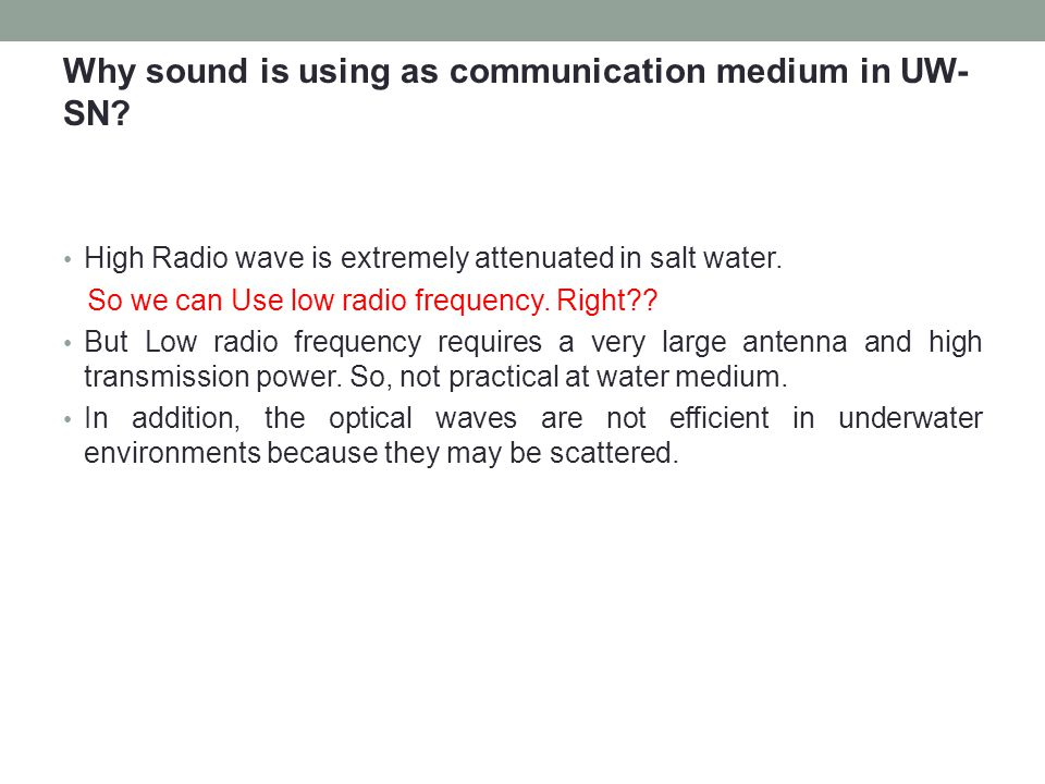 Why sound is using as communication medium in UW-SN