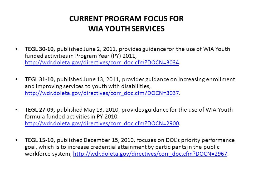 CURRENT PROGRAM FOCUS FOR WIA YOUTH SERVICES