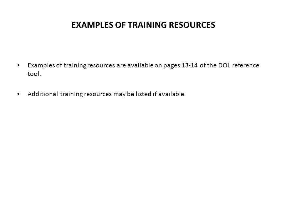 EXAMPLES OF TRAINING RESOURCES