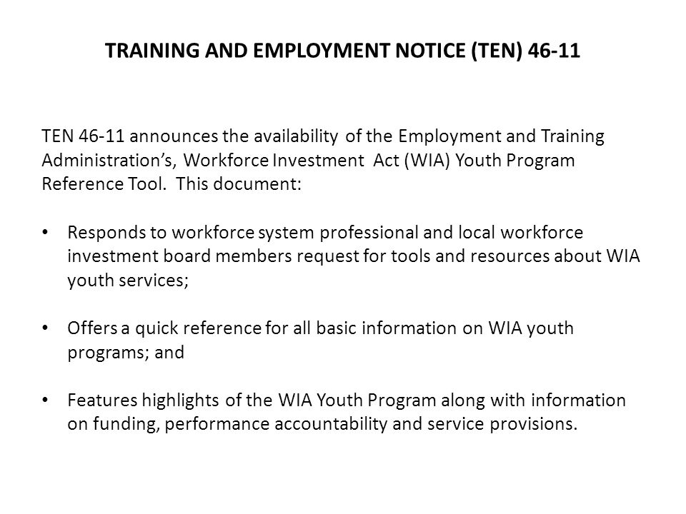 TRAINING AND EMPLOYMENT NOTICE (TEN) 46-11
