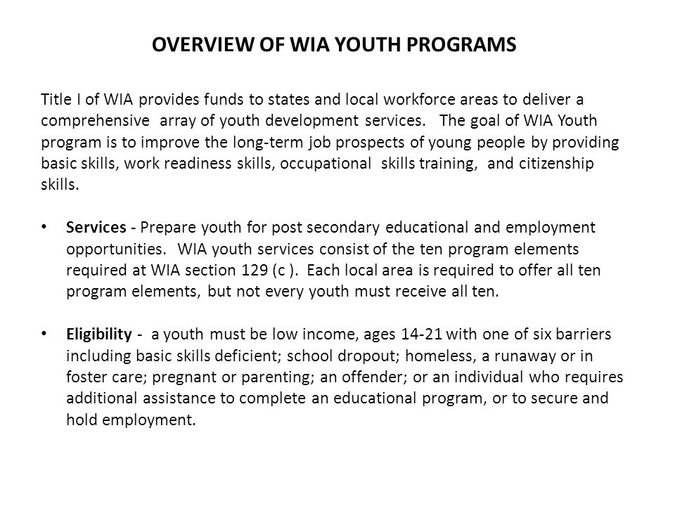 OVERVIEW OF WIA YOUTH PROGRAMS