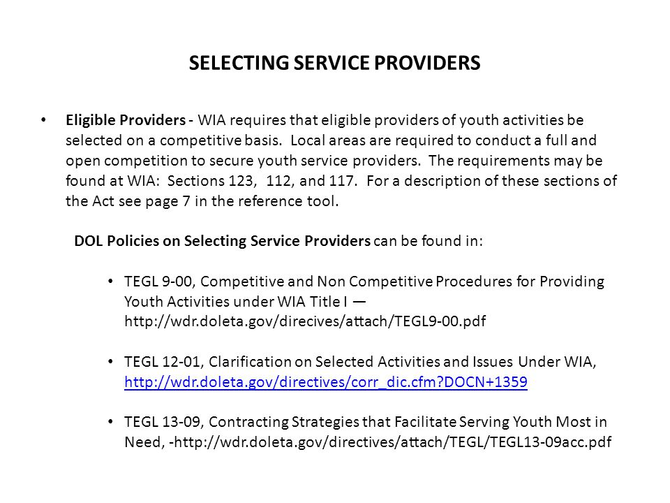 SELECTING SERVICE PROVIDERS