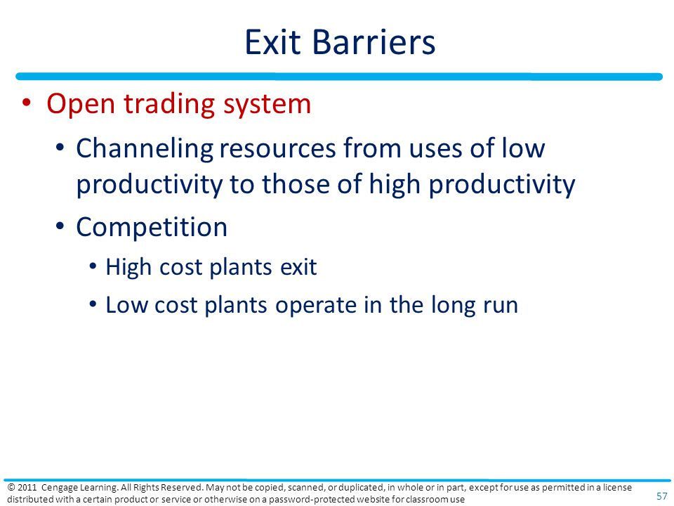 Exit Barriers Open trading system