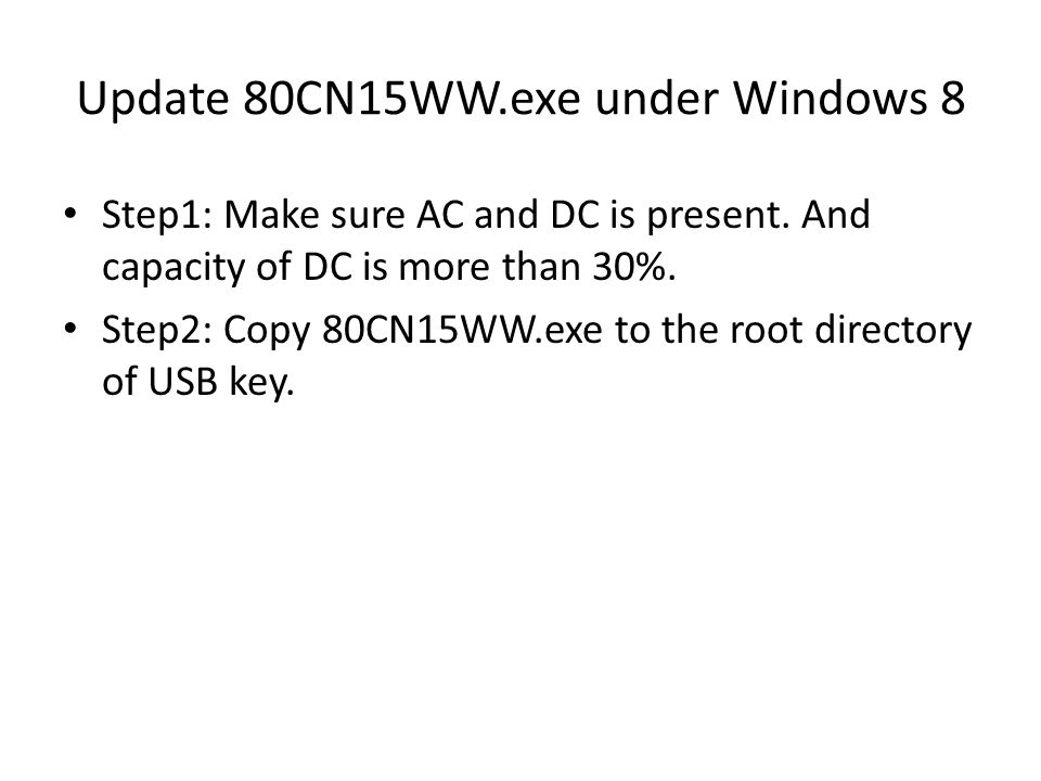 Update 80CN15WW.exe under Windows 8