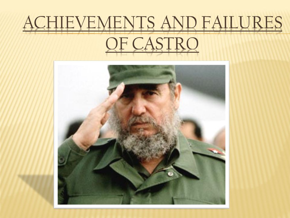 Achievements and Failures of Castro